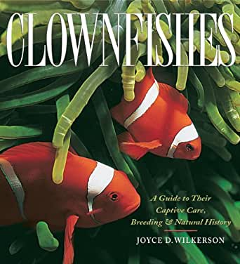 Clownfishes Book by Joyce D. Wilkerson